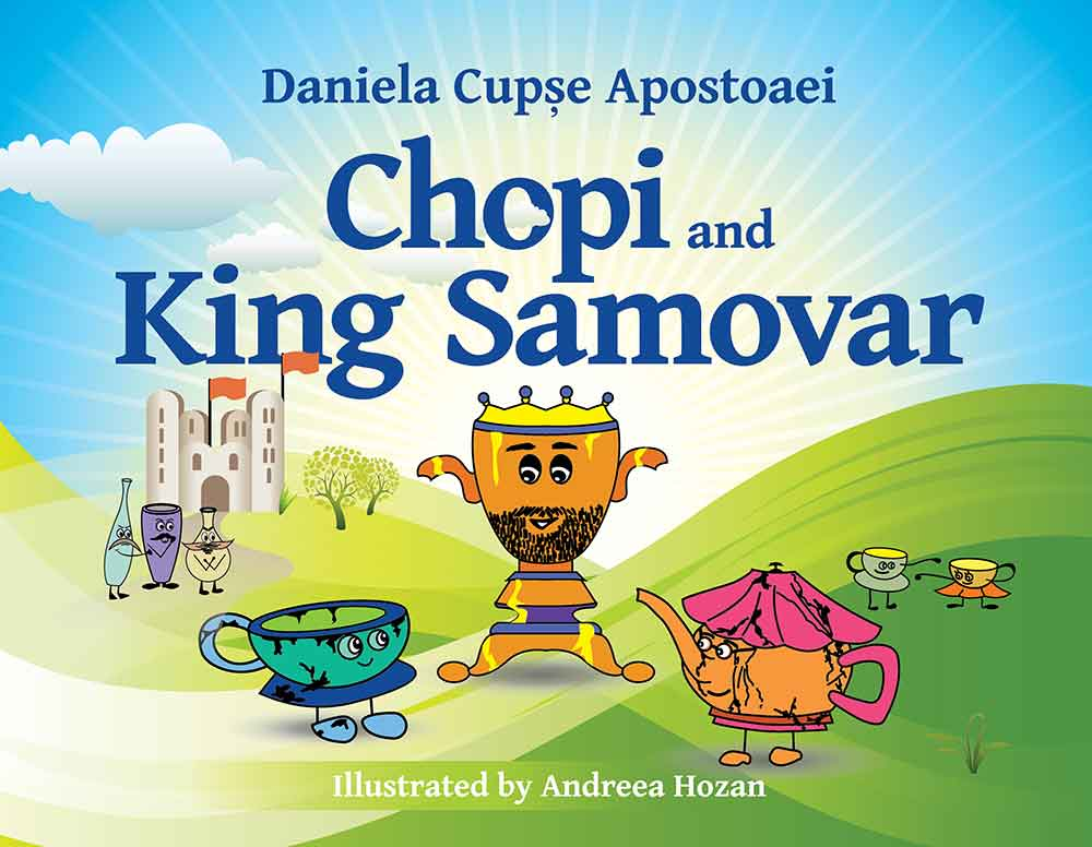 Chopi and King Samovar, 2020 – Children's happy book,